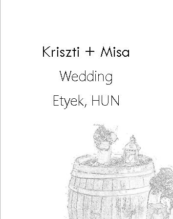 Kriszti + Misa wedding 2017