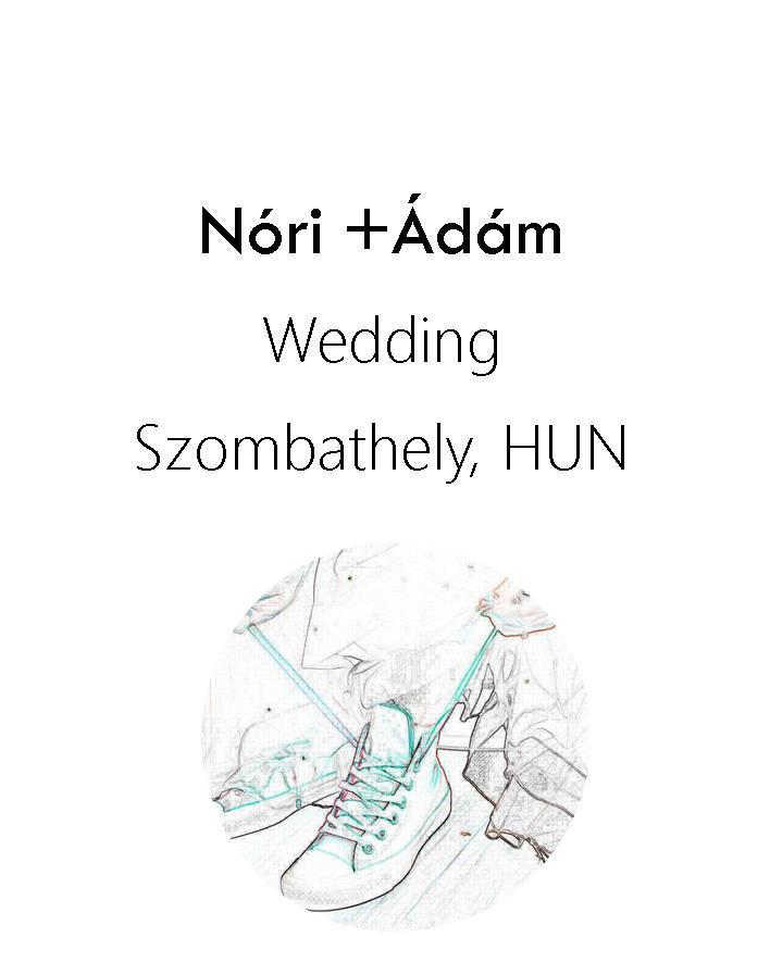 Nóri és Ádám esküvő 2016